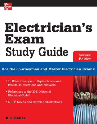 Electrician's Exam Study Guide By Keller, Kimberley [Study Guide Edition]